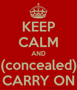 Keep Calms and Concealed Carry On