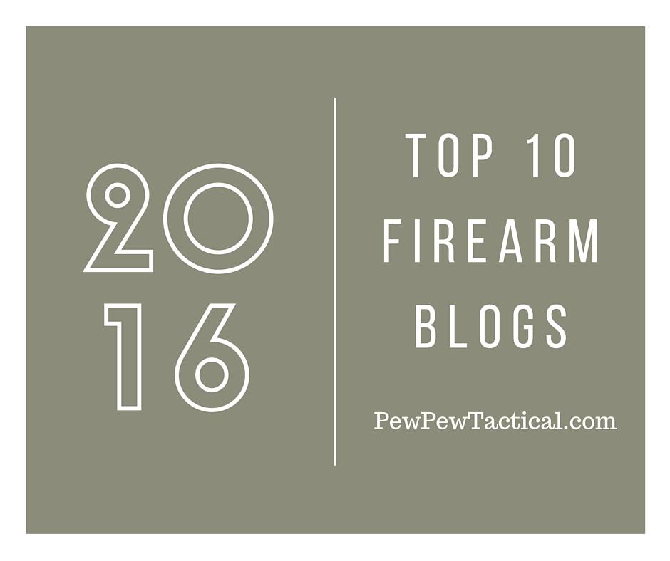 Top 10 Firearm Blogs of 2016