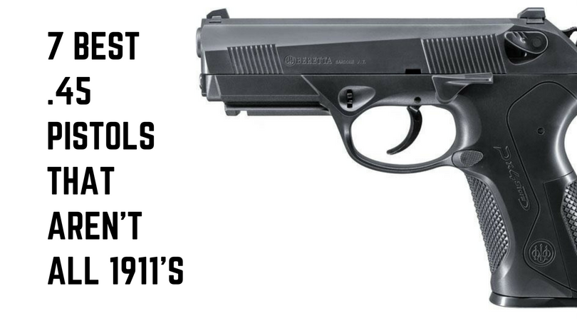 6 best 45 acp pistols (that aren\u0027t 1911s) pew pew tacticalThe Revolver The Most Reliable Handgun Because Of Reliable Springs #6