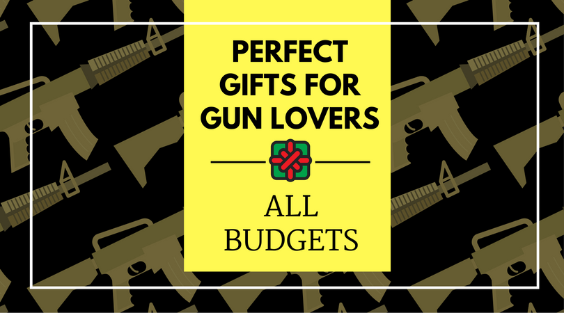 Best Gifts for Gun Lovers [$25, $50, $100+] - Pew Pew Tactical