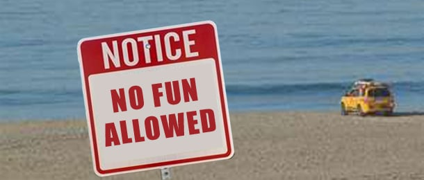 No fun allowed sign