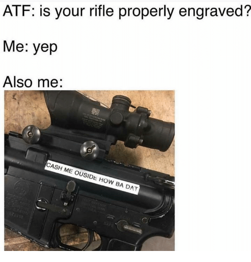 rifle engraved meme
