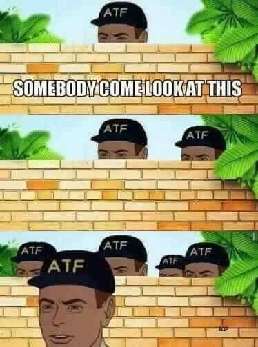 ATF Meme Guy