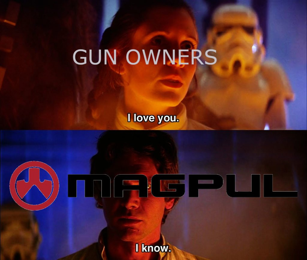 I love you I know Magpul meme