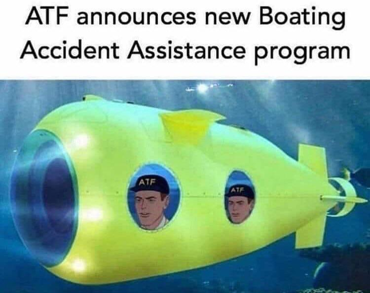 ATF Boating Accident Assistance Meme