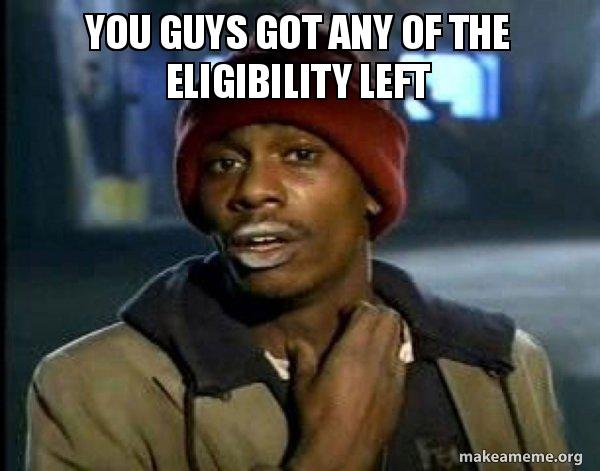 Dave Chapelle you got any of that eligibility left meme